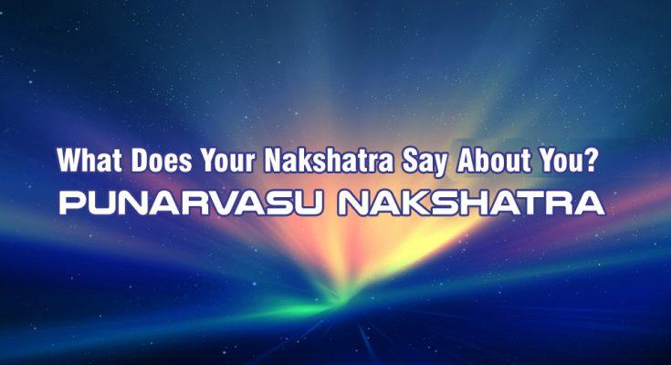 Punarvasu Nakshatra - Vedic Astrology Blog