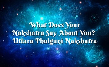 Uttara Phalguni Nakshatra - Vedic astrology blog