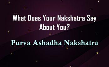 Purva Ashadha Nakshatra