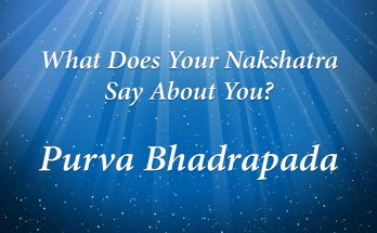 Purva Bhadrapada - Vedic Astrology Blog