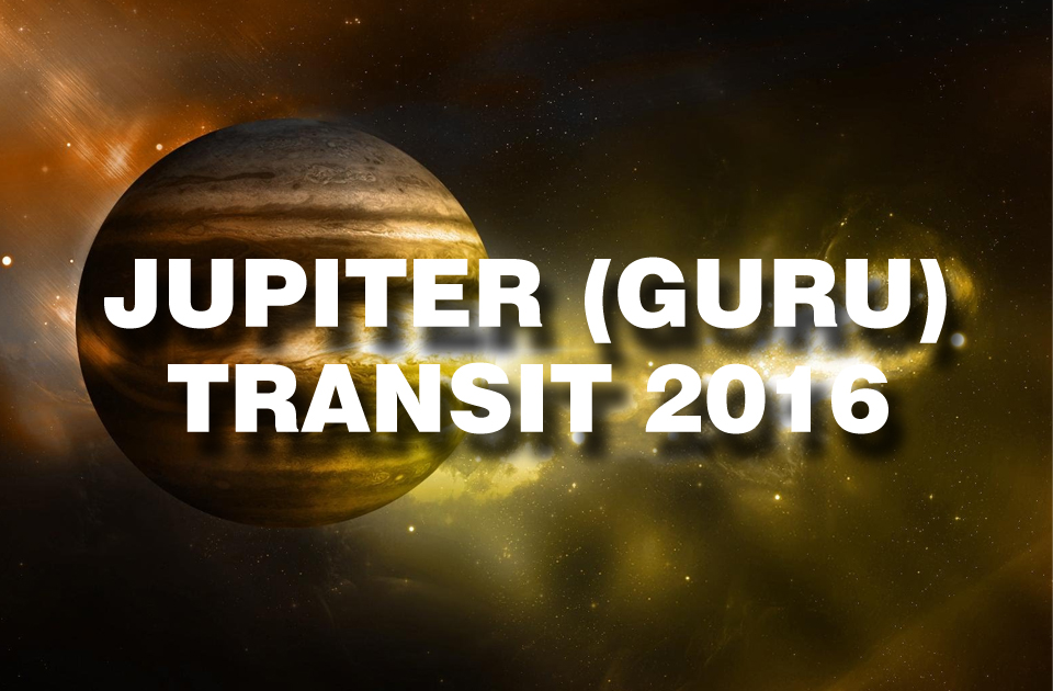 Jupiter Transit 2016 - Vedic Astrology Blog