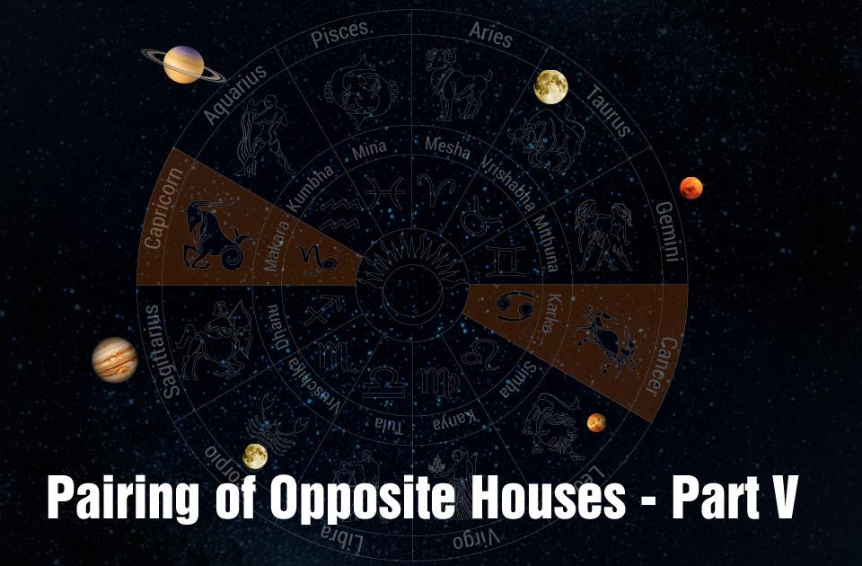 Pairing of Opposite Houses - Part V - Vedic Astrology Blog