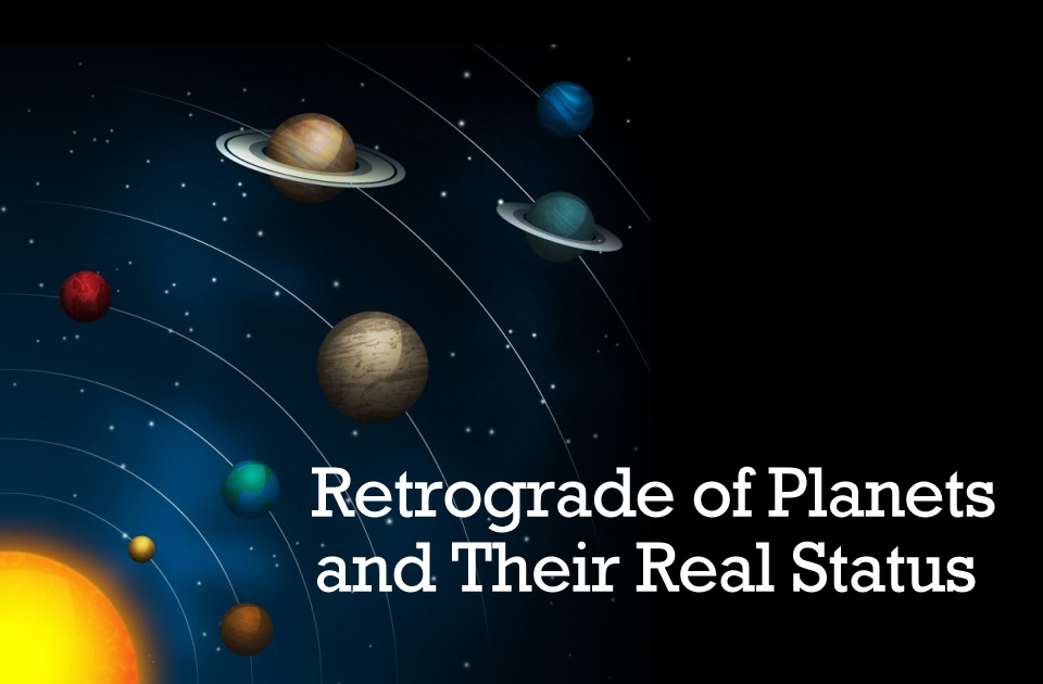 Effects Of Retrograde Planets In Horoscope – Vedic Astrology