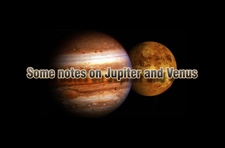 Some notes on Jupiter and Venus - Vedic Astrology Blog