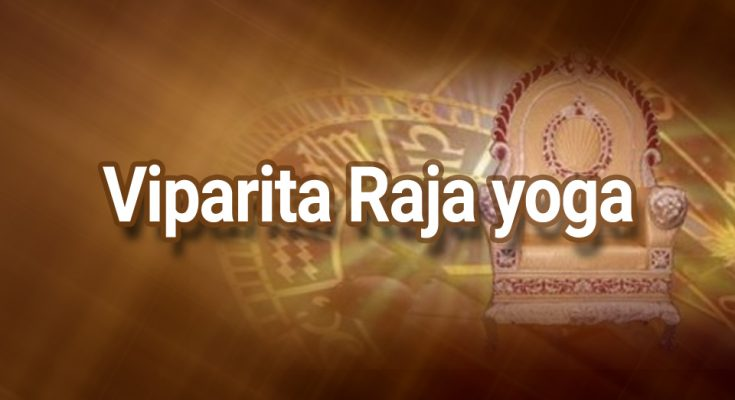 Viparita Rajayoga - Vedic Astrology Blog