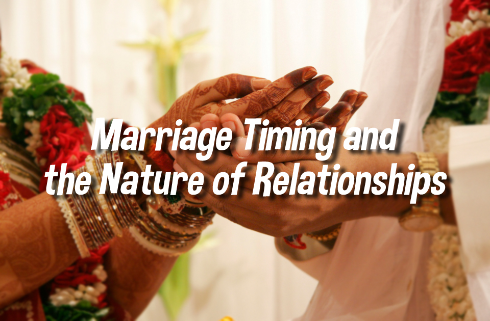 Marriage Timings And The Nature Of Relationships Vedic Astrology