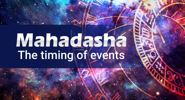 Mahadasha - The timing of events