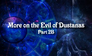more on the evils of dustanas-part2b