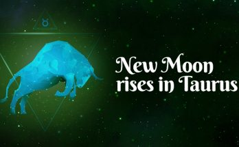 New Moon rises in Taurus