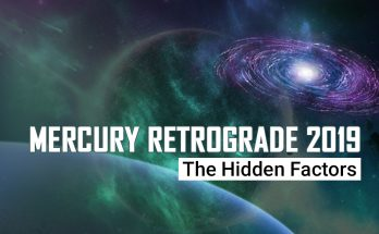 Mercury Retrograde 2019 - The Hidden Factors