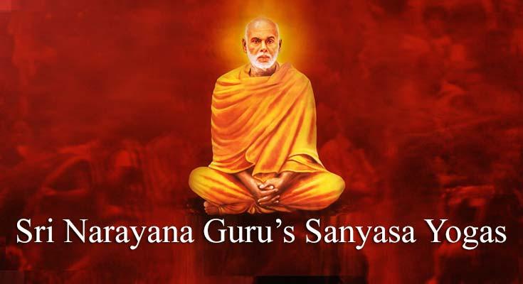 Sri Narayana Guru - Sanyasa Yogas