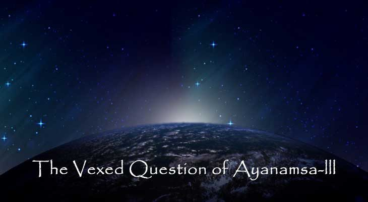 Vexed Questions for Ayanamsa - Modern Astrology Updates