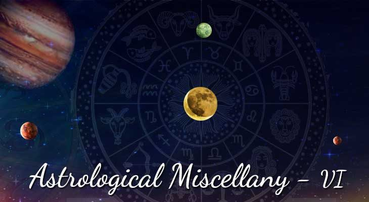 Astrology Miscellany VI