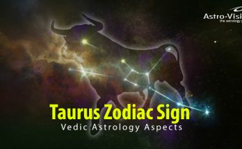 Taurus - Vedic Astrology Aspects
