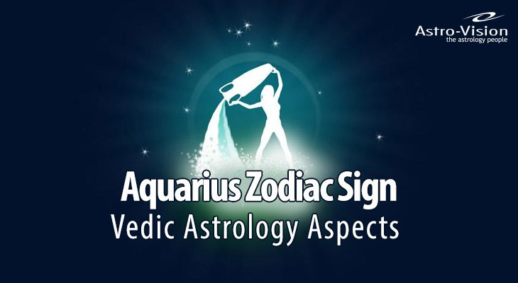 Aquarius Zodiac Sign - Vedic Astrology