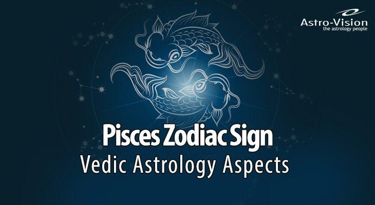 Pisces - Vedic Astrology
