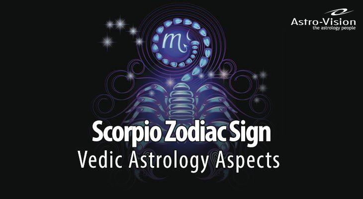 Scorpio Zodiac Sign - Vedic Astrology