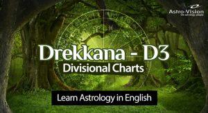 Drekkana - Vedic Astrology