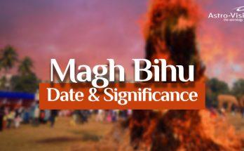 Magh Bihu - Date & Significance